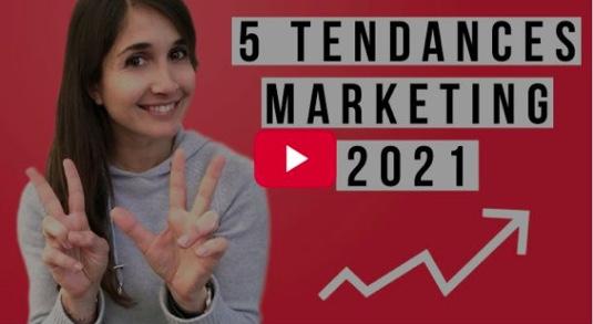 5 Tendances Marketing en 2021